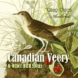 Canadian Veery and Other Bird Songs