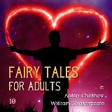 Fairy Tales for Adults Volume 10