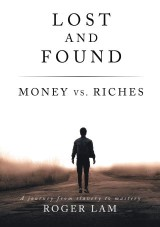 Lost and Found: Money vs. Riches