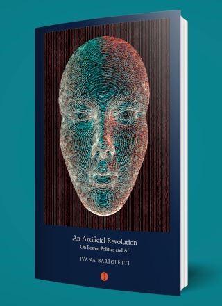 An Artificial Revolution: On Power, Politics and AI (eBook)