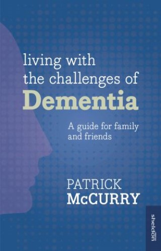 Living with the Challenges of Dementia
