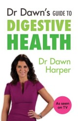 Dr Dawn's Guide to Digestive Health