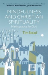 Mindfulness and Christian Spirituality