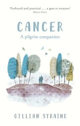 Cancer: A Pilgrim Companion