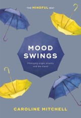 Mood Swings: The Mindful Way