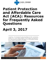 Patient Protection and Affordable Care Act (ACA)- Resources for Frequently Asked Questions
