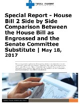 Special Report HB2 Side by Side Comparison: House Bill as Engrossed and the Senate Committee Substitute