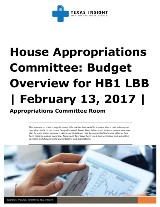 House Appropriations Committee: Budget Overview for HB1 Legislative Budget Board