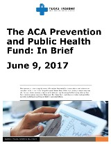 The ACA Prevention and Public Health Fund: In Brief