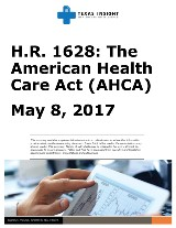 H.R. 1628: The American Health Care Act (AHCA)