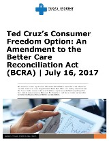Ted Cruz's Consumer Freedom Option: An Amendment to the Better Care Reconciliation Act (BCRA)