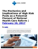 Mechanics and Implications of High Risk Pools as a Potential Element of National Health Care Reform