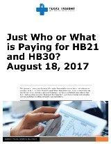 Just Who or What is Paying for HB21 and HB30?