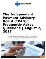 The Independent Payment Advisory Board (IPAB): Frequently Asked Questions