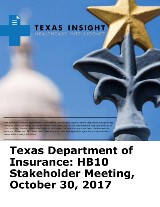 Texas Department of Insurance: HB10 Stakeholder Meeting