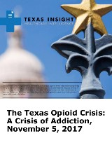 The Texas Opioid Crisis: A Crisis of Addiction