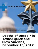 Deaths of Despair in Texas: Quick and Slow Suicides