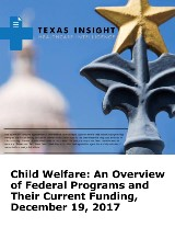 Child Welfare: An Overview of Federal Programs and Their Current Funding