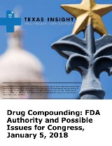 Drug Compounding: FDA Authority and Possible Issues for Congress