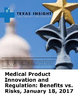 Medical Product Innovation and Regulation: Benefits vs. Risks