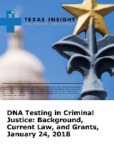 DNA Testing in Criminal Justice: Background, Current Law, and Grants