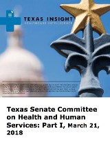Texas Senate Committee on Health and Human Services: Part I