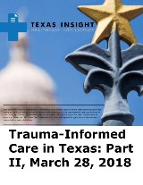Trauma-Informed Care in Texas: Part II