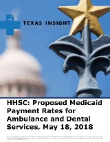 HHSC: Proposed Medicaid Payment Rates for Ambulance and Dental Services