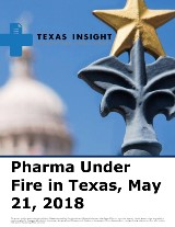 Pharma Under Fire in Texas