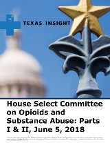 House Select Committee on Opioids and Substance Abuse Parts I and II