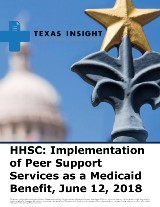 HHSC: Implementation of Peer Support Services as a Medicaid Benefit