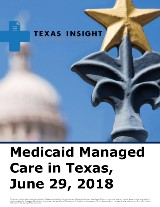Medicaid Managed Care in Texas