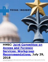 HHSC: Joint Committee on Access and Forensic Services: Workgroup Recommendations