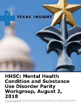 HHSC: Mental Health Condition and Substance Use Disorder Parity Workgroup