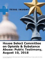 House Select Committee on Opioids & Substance Abuse: Public Testimony
