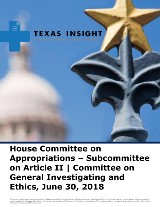 House: Appropriations - Art. II and General Investigating & Ethics