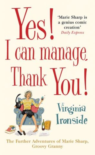 Yes! I Can Manage, Thank You!