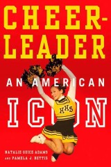 Cheerleader!: An American Icon