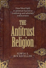 The Antitrust Religion