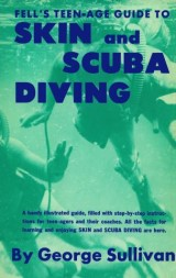 Teen-Age Guide to Skin and Scuba Diving