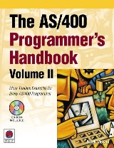 The AS/400 Programmer's Handbook, Volume II