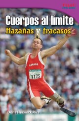 Cuerpos al límite: Hazañas y fracasos (Physical: Feats and Failures)