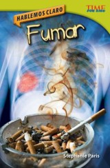 Hablemos claro: Fumar (Straight Talk: Smoking)