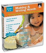 Making and Writing Words: Grades K-1