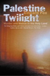 Palestine Twilight: The Murder of Dr Glock and the Archaeology of the Holy Land (Text Only)