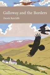 Galloway and the Borders (Collins New Naturalist Library, Book 101)