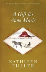 A Gift for Anne Marie
