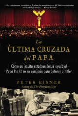última cruzada del Papa (The Pope's Last Crusade - Spanish Edition)