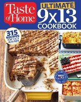 Taste of Home Ultimate  9 x 13 Cookbook