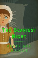 The Scariest Night